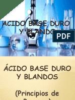 Unidad1_ Acidos Base Blando y Duros