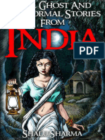 Real Ghost and Paranormal Stories From Indiaby Shalu Sharma