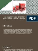 El Concepto de Interés y Periodo de Capitalización