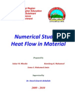 Numerical Study of Heat Flow in Material