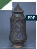 Islamic Pottery a Brief History the Metropolitan Museum of Art Bulletin v 40 No 4 Spring 1983