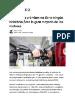 La Gasolina Prémium No Tiene Ningún Beneficio Para La Gran Mayoría de Los Motores