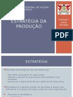 Aula 02 - EPR313 - Estratégia Da Produção