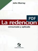 La Redencion- Consumada y Aplicada - John Murray