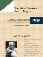 Casa -Grande e Senzala - Seminário.