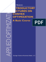 (Applied Optimization 87) Yurii Nesterov (Auth.)-Introductory Lectures on Convex Optimization_ a Basic Course-Springer US (2004)