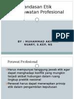 Landasan Etik Keperawatan Profesional - Copy