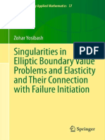 (Interdisciplinary Applied Mathematics 37) Zohar Yosibash (Auth.)-Singularities in Elliptic Boundary Value Problems and Elasticity and Their Connection With Failure Initiation -Springer-Verlag New Yo