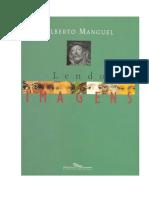 Alberto Manguel - Lendo Imagens uma História de Amor E de Ódio.pdf