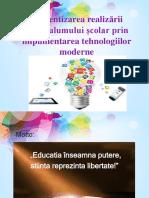 Eficientizarea Realizării Curriculumului Școlar Prin Implimentarea Tehnologiilor