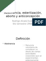 Abstinencia Esterilizacion Aborto Anticonceptión