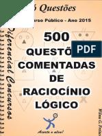 500 Questões Comentadas - Raciocínio Lógico