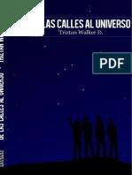 De Las Calles Al Universo