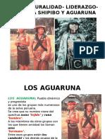LOS-AGUARUNA-Y-SHIPIVOS.pptx