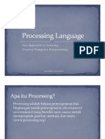 Processing Language - Fun Approach to Learning Creative Computer Programming