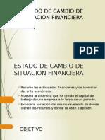 Estado de Cambio de Situacion Financiera