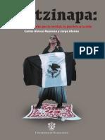 Ayotzinapa, la incansable lucha por la verdad, la justicia y la vida