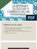Evoluciones sicológicas y cambios en un personaje.pptx