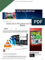 Cómo Ver La TV Online Con VLC Media Player - ComputerHoy