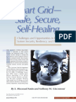 AMIN, M; GIACOMONI, A. Smart Grid – Safe, Secure, Self-healing. Challenges and Opportunities in Power System Security, Resiliency e Privacy. IEEE Power & Energy Magazine, 2012.
