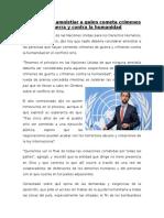ONU Rechaza Amnistiar a Quien Cometa Crímenes de Guerra y Contra La Humanidad