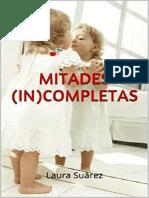 Mitades (in)completas