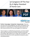 2016 Regional Caregivers of the Year Exemplify A Higher Standard of Home Care