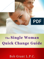 Single Woman Quick Change Guide