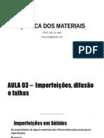 AULA 03 – Imperfeições, Difusão e Falhas, Comportamento Mecânico