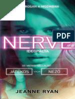 Jeanne Ryan - Nerve – Idegpálya