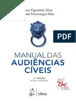 Misael Montenegro Filho e Jones Figueirdo - Manual das Audiências Cíveis - Novo CPC - 2016.pdf