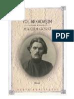Maksim Gorki - Yol Arkadaşım