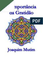 A_Importancia_da_Gratidao_-_Joaquim_Mutim_ebook.pdf