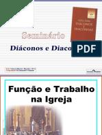 o Diácono e a Diaconisa - Deveres e Responsabilidades