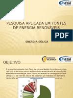 Pesquisa Aplicada Em Fontes de Energia Renováveis