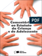 Comentários Ao Estatuto Da Criança e Do Adolescente - 4ª Edição