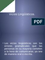 VICIOS LINGUISTICOS