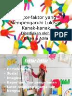 faktor-faktor yang mempengaruhi seni kanak kanak