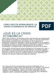 Como afecta moralmente la crisis económica en mexico.pptx