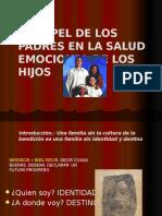 EL PAPEL DE LOS PADRES EN LA SALUD EMOCIONAL DE SUS HIJOS.pptx