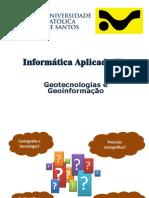 Aula 02 - Geotecnologias e Geoinformação