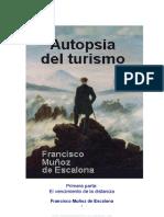 Autopsia Del Turismo 1ra Parte