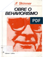 SKINNER- Sobre o Behaviorismo