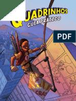 LIVRO - AVELAR, Humberto. Guia Prático – Quadrinhos. Rio de Janeiro MultiRio, 2011.