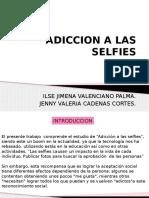 ADICCION-A-LAS-SELFIES.pptx