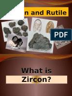ZIRCON and Rutile