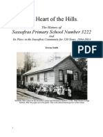 The Heart of the Hills.  The History of  Sassafras Primary School Number 3222  And  Its Place in the Sassafras Community for 120 Years