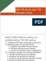 TB HIV DAN TB Anak Dan TB Ditempat