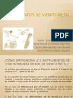 Instrumentos de Viento-metal