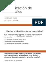 4. Identificación de Materiales (Materials Identification)